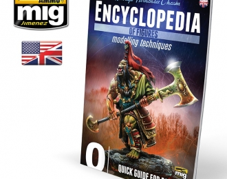 ENCYCLOPEDIA OF FIGURES MODELLING TECHNIQUES VOL. 0 - QUICK GUIDEFOR PAINTING (English)