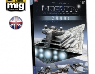 AMIG6110  GRAVITY 1.0 - SCI FI MODELLING PERFECT GUIDE