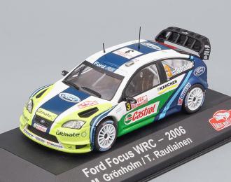 FORD Focus WRC #3 M.Grönholm/T.Rautiainen Winner Rally Monte Carlo 2006
