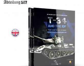 T-34 AND THE IDF THE UNTOLD STORY