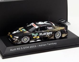 AUDI RS 5 DTM #27 DTM 2015 Adrien Tambay