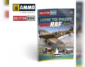 """Книга """"Ранние самолеты ВВС Великобритании времен Второй мировой войны"""" / Solution Book. WWII RAF EARLY AIRCRAFT"""