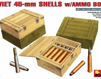 Сборная модель Аксессуары  SOVIET 45-mm SHELLS w/AMMO BOXES
