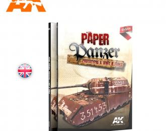 """AK Intercactive Книга на английском языке """"Paper Panzer. Prototypes & What if tanks""""."""