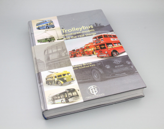Книга Trolleybus miniatures, model and the real things - Ashley Bruce eith Gottfried  Kure