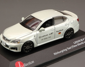 LEXUS IS-F Nurburing Taxi ( Timo Glock ) Version (2009), white
